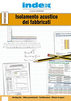 Index S.p.A. - PRODOTTI E SISTEMI PER L\'ISOLAMENTO ACUSTICO DEI ...